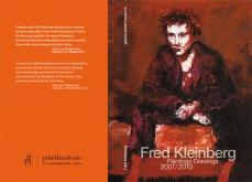 Fred Kleinberg, 2007-2010. Préface Jean-Luc Chalumeau.  Catalogue d'exposition, galerie Polad Hardouin.