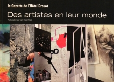 Des artistes en leur monde. Editions La gazette de l'Hôtel Drouot.